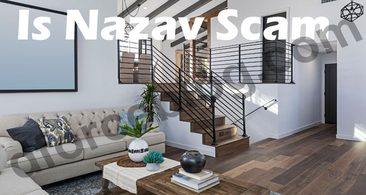 Is Nazav Scam (June 2021) Let Us Read Review Here!